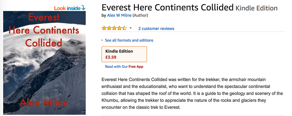 Everest Here Continents Collided written for the trekker, the armchair mountain enthusiast and the educationalist