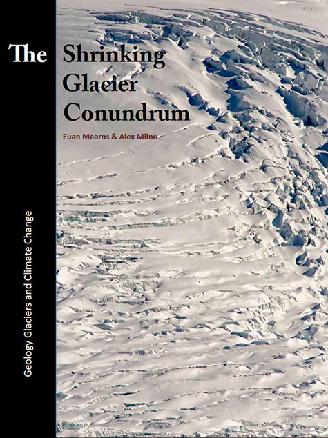 An eBook by Euan Mearns and Alex Milne discussing the shrinking glaciers of the alps and a possible geological scale mechanism to invoke global